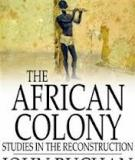 The African Colony Studies in the Reconstruction