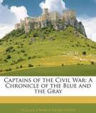 Captains of the Civil War, A Chronicle of the Blue and the Gray