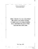 Thực trạng và các giuai3 pháp để nâng cao chất lượng và hiệu quả của hoạt động báo chí trên địa bàn tỉnh Khánh Hòa đến 2010