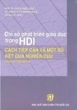 Ebook Chỉ số phát triển giáo dục HDI - Cách tiếp cận và một số kết quả nghiên cứu