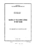 Đề tài khoa học: Quản lý tài chính công ở Việt Nam - TS. Nguyễn Ngọc Hiến