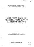 Đề tài nghiên cứu khoa học cấp bộ: Ứng dụng tư duy logic trong hoạt động quản lý hành chính nhà nước