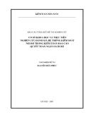 Báo cáo : Cơ sở khoa học và thực tiễn nghiên cứu đánh giá hệ thống kiểm soát nội  bộ trong kiểm toán báo cáo quyết toán ngân sách Bộ