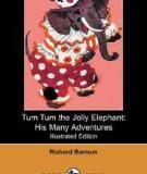 Tum Tum The Jolly Elephantby His Many Adventures By Harriet H. Tooker, Richard Barnum