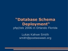 """""""Database Schema  Deployment"""""""