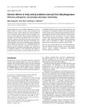 Báo cáo khóa học: Genetic defects in fatty acid b-oxidation and acyl-CoA dehydrogenases Molecular pathogenesis and genotype–phenotype relationships