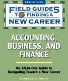 Field Guides to Finding a New Career: Accounting, Business, and Finance
