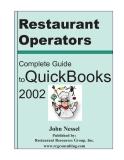 Restaurant Operators: Complete Guide toQuickBooks 2002