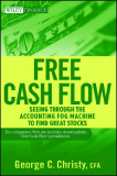 Free Cash Flow: Seeing Through the Accounting Fog Machine to Find Great Stocks