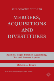 The Concise Guide to Mergers, Acquisitions and Divestitures Business, Legal, Finance,Accounting, Tax and Process Aspects