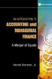 An Introduction to Accounting and Managerial Finance: A Merger of Equals