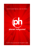A DINING EXPERIENCE LIKE NO OTHER! PLANET HOLLYWOOD