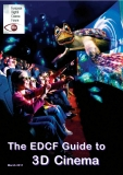 THE EDCF GUIDE TO 3D CINEMA