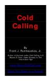 Cold  Calling By  Frank J. Rumbauskas, Jr.