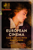 EUROPEAN CINEMA  FACE TO FACE WITH  HOLLYWOOD