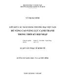 Luận văn:Liên kết ngân hàng Thương mại Việt Nam để nâng cao năng lực cạnh tranh trong thời kỳ hội nhập