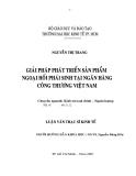 Luận văn: Giải pháp phát triển sản phẩm ngoại hối phái sinh tại ngân hàng Công thương Việt Nam - Trường ĐH Kinh tế