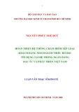 LUẬN VĂN:HOÀN THIỆN HỆ THỐNG CHẤM ĐIỂM XẾP LOẠI KHÁCH HÀNG NHẰM GIẢM THIỂU RỦI RO TÍN DỤNG TẠI HỆ THỐNG NGÂN HÀNG ĐẦU TƯ VÀ PHÁT TRIỂN VIỆT NAM