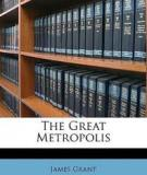 The Great Metropolis By James Grant
