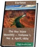 The Bay State Monthly — Volume I, April, 1884,
