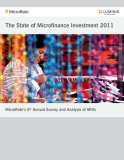 THE STATE OF MICROFINANCE INVESTMENT 2011: MicroRate's 6th  Annual Survey & Analysis of MIVs