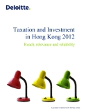 TAXATION AND INVESTMENT IN HONG KONG 2012: REACH, RELEVANCE AND RELIABILITY