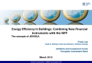 Energy Efficiency in Buildings: Combining New Financial  Instruments with the MFF