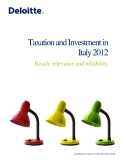 TAXATION AND INVESTMENT IN ITALY 2012: REACH, RELEVANCE AND RELIABILITY