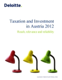 TAXATION AND INVESTMENT IN AUSTRIA 2012: REACH, RELEVANCE AND RELIABILITY