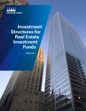 INVESTMENT STRUCTURES FOR REAL ESTATE INVESTMENT FUNDS