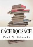 Cách Đọc Sách - Paul N. Edwards