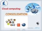 Cloud Computing Consolidation