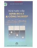 Ebook Xử lý nước cấp sinh hoạt và công nghiệp - Nguyễn Thị Thu Thủy
