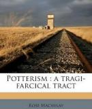 Potterism, A Tragi-Farcical Tract  by Rose Macaulay