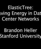 ElasticTree: Saving Energy in Data Center Networks - Allan Kaprow, John Cage