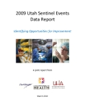 2009 Utah Sentinel Events   Data Report: Identifying Opportunities for Improvement