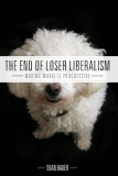 The End of Loser Liberalism: Making Markets Progressive