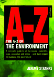 A-Z of the Environment : Covering the scientific, economic and legal issues facing all types of organisation
