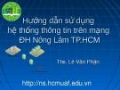 Hướng dẫn sử dụng hệ thống thông tin trên mạng ĐH Nông Lâm TP HCM