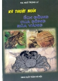 Hướng dẫn nuôi ếch đồng, cua sông, rùa vàng