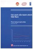 Cải cách nền hành chính Việt Nam: Thực trạng và giải pháp