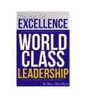 The Path Of Excellence: WORLD CLASS LEADERSHIP