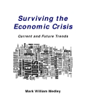 Surviving the  Economic Crisis : Current and Future Trends