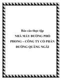 Báo cáo thực tập: Nhà máy đường phổ Phong – Công ty Cổ phần đường Quãng Ngãi