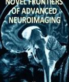 Novel Frontiers of Advanced Neuroimaging Edited by Kostas N. Fountas