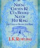 Những chuyện kể của Beedle Người Hát Rong - J.K. Rowling