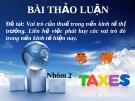 Bài thào luận Vai trò của thuế trong nền kinh tế thị trường Việt Nam