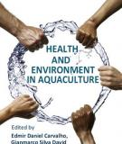 THE HEALTH AND ENVIRONMENT IN AQUACULTURE