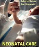 Neonatal Care Edited by Deborah Raines and Zoe Iliodromiti