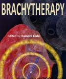 Brachytherapy Edited by Kazushi Kishi